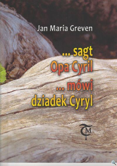 sagt Opa Cyril
